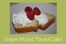 Mmm...Cafe: Super Moist Pound Cake