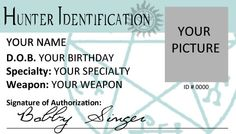 Supernatural Hunter ID CUSTOMIZABLE by IdentityProductions on Etsy, $5.00