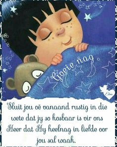 Afrikaanse Quotes, Good Night Blessings, Goeie Nag, Goeie More, Sleep Tight, Winnie The Pooh, Prayers, Messages, Disney Characters