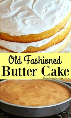 This Old Fashioned Butter Cake serves as the base for a plethora of cakes. Whether it's a birthday or holiday celeration this cake will fit the bill. Pound Cake Recipes, Cupcake Recipes, Cupcake Cakes, Cupcakes, Shoe Cakes, Purse Cakes, Frosting Recipes, Homemade Butter, Homemade Cakes