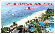 Best 10 Honeymoon Beach Resorts in Bali