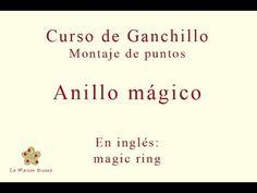 La Maison Bisoux - Curso básico de ganchillo. Montaje de puntos: anillo mágico