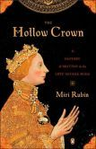 The Hollow Crown: A History of Britain in the Late Middle Ages (Penguin History of Britain Series) Miri Rubin author (Is this the book that the BBC TV series is based on??