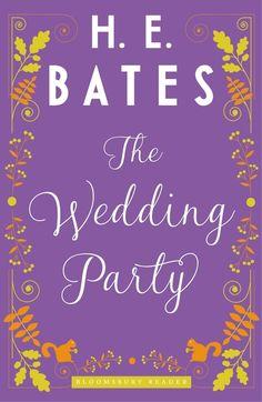 The Wedding Party H.E.Bates 2015