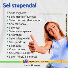 """""""Mi piace"""": 1.664, commenti: 20 - Impariamo l'italiano online (@impariamoitaliano) su Instagram: """"SEI STUPENDA! Frasi di registro colloquiale: Sei la migliore! Sei fantastica/favolosa! Sei un…"""" Italian Language, Learning Italian, Visit Italy, Instagram, Learn Italian Language"""