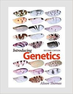 Introducing genetics : from Mendel to molecules / Alison Thomas. Garland Science, cop. 2015