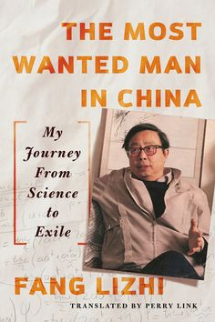 What to Listen to: The Most Wanted Man in Chinaby Fang Lizhi from Cuyahoga County Public Library