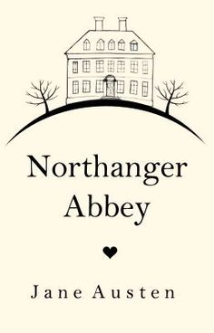 Classic Cover Contest winner for Jane Austen's Northanger Abbey, free on @Wattpad. #Classics #FreeReads
