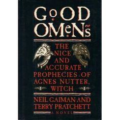 Hilarious! Good Omens: The Nice and Accurate Prophecies of Agnes Nutter, Witch