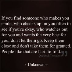 Hope to find someone who treats me this way and I hope to treat someone else this way!