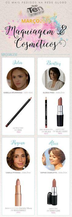 Top Ten Globo: maquiagens e cosméticos mais pedidos em Março 2015! - Unha Bonita