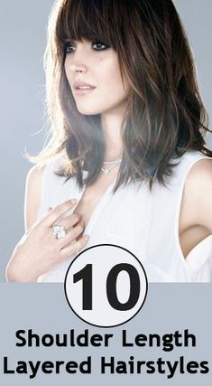 Top 10 Shoulder Length Layered Hairstyles