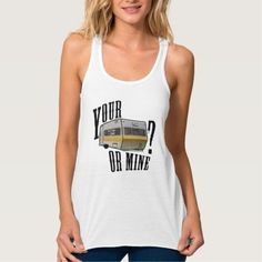 your trailer or mine tshirt
