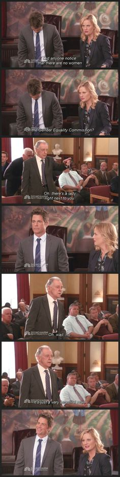 Parks and Recreation. This was so funny on the show, but how often it happens in real life this isn't so funny. And it's not always gender equality, it maybe hearings on things like women's reproductive choices. Yet many hearings don't have any women on the panel...