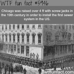 memes 1 comment — iFunny Originally Chicago wasn't built high enough above Lakt Michigan Io be able to dig sewers, so engineers Iifled lhe entire city by feet starting in The project – popular memes on the site Weird History Facts, Wtf Fun Facts, Funny Facts, Random Facts, Odd Facts, Interesting Information, Interesting History, Interesting Facts, Awesome Facts