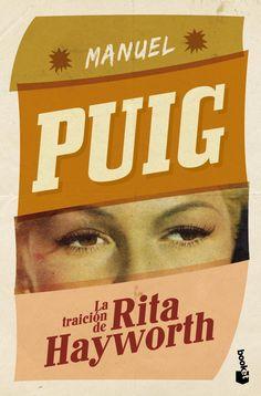 """Booket - Apasionadamente Puig  """"La traición de Rita Hayworth"""""""