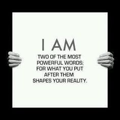 I AM // two of the most powerful words; for what you put after them shapes your reality// SO HUM #meditate