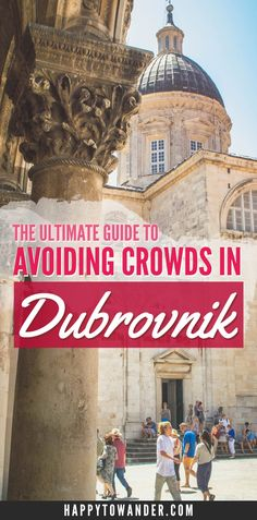 Enjoy Dubrovnik properly with this awesome guide on how to avoid the crowds, even during peak season! This article details how to get away from the hordes of tourists in Dubrovnik, Croatia to ensure you have the holiday of your dreams!