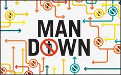 Opposition: Man Down— The Attack on American Masculinity