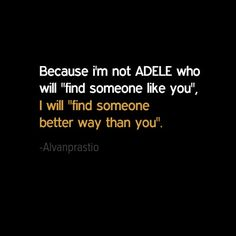 That is adele's . But not iam #quotes