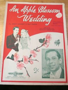 An Apple Blossom Wedding sheet music By Jimmy Kennedy & Nat Simon. Featured here by Frank Coughlan – Australian trombonist and bandleader. Best Friend Wedding, My Best Friend, Vintage Wedding Photos, Farm Wedding, Wedding Themes, His Eyes, Wedding Season, Old And New, Sheet Music