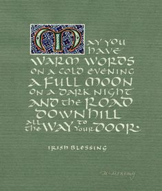 Irish Blessing Archival Giclée print by jeannecalligraphy on Etsy How To Write Calligraphy, Calligraphy Letters, Cool Words, Wise Words, Irish Quotes, Irish Sayings, Zentangle, Irish Blessing, House Blessing