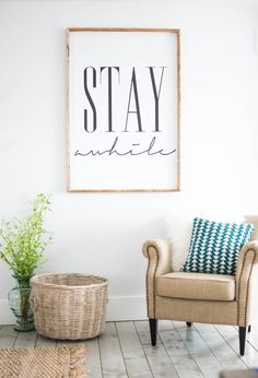 Stay awhile framed print,  Home Decor, Wall Art by SincerelyUsShop on Etsy https://www.etsy.com/listing/290303515/stay-awhile-framed-print-home-decor-wall