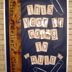 """This Year is Going to Rule"" bulletin board display"