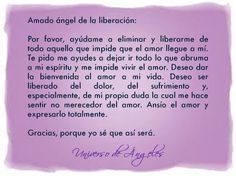 DEJA IR AL DOLOR Y LIBÉRATE  Oración al ángel de la liberación…  #UniversoDeAngeles