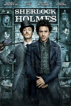 Sherlock Holmes - gotta love me some Robert Downey Jr., Jude Law and Rachel McAdams