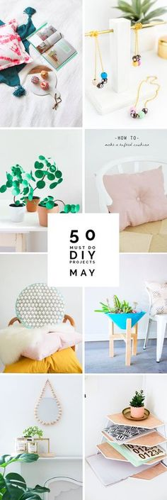 50 Must do Projects   May   Fall For DIY