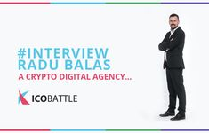 """ICOs are startups on steroids"" - Meet the Boss - Exclusive Interview with ICO Battle CEO Radu Balas"