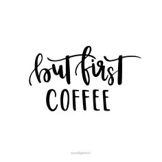 BUT FIRST COFFEE by A&O PRINTS Papeterie * Lettering * Home Decor | Postkarten, Poster und mehr Handwriting, Modern Calligraphy, Handwriting, Typography, DaWanda Onlineshop, Smallbusiness