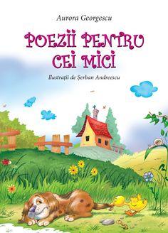 """Poezii pentru cei mici - Aurora Georgescu; Varsta: 2+;  Deschideți paginile și veți descoperi o lume a inocenței revarsată în poezii pline de umor, ai căror eroi sunt copii și animăluțe ce trec printr-o mulțime de întâmplari hazlii, dar bogate în învățăminte. Inspirat ilustrate, poeziile îi vor stimula imaginația copilului dumneavoastră, facând din această carte un dar minunat pentru el."""""""