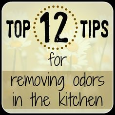 12 really helpful tips for removing pesky food odors from your kitchen!