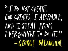 God creates, I assemble-quote
