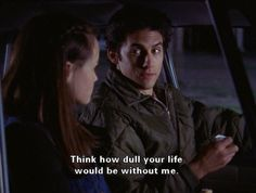 """""""Think how dull your life would be without me."""" I love Jess Mariano from Gilmore Girls!, the favorite escene to Milo's Jess Gilmore, Gilmore Girls Quotes, Lorelai Gilmore Quotes, Tv Show Quotes, Movie Quotes, Rory And Jess, Glimore Girls, Dance Marathon, Netflix"""