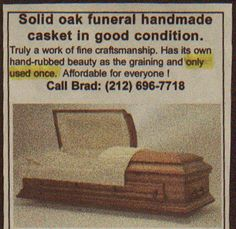 Used casket? Is it just me or is there something morbidly wrong about this?
