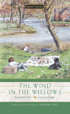 The Wind in the Willows (Signet Classics): Kenneth Grahame, Luanne Rice