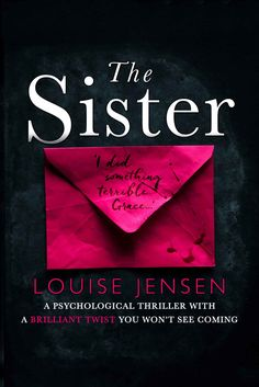 The Sister: A psychological thriller with a brilliant twist you won't see coming - Kindle edition by Louise Jensen. Mystery, Thriller & Suspense Kindle eBooks @ AmazonSmile.