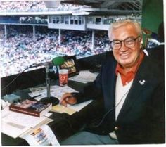 I always think of Harry Carey in the summer when Dad always listed to the St. Louis Cardinals on the radio!  EVERY game I do believe!!