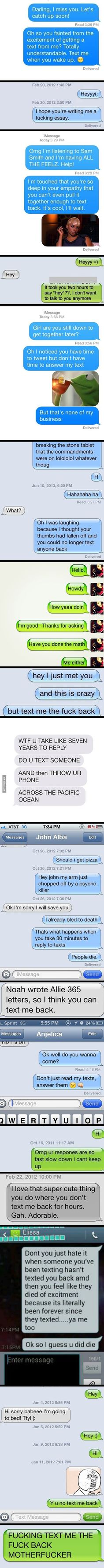 Hilarious texting responses when people don't text back. Funny texts