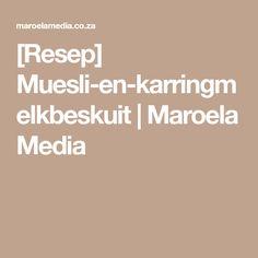 [Resep] Muesli-en-karringmelkbeskuit   Maroela Media Rusk Recipe, Bread Recipes, Cooking Recipes, South African Recipes, Muesli, Recipies, Food And Drink, Dinner Recipes, Healthy Eating