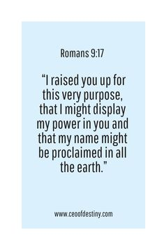 """I raised you up for this very purpose, that I might display my power in you and that my name might be proclaimed in all the earth. Prayer Verses, Bible Verses Quotes, Jesus Quotes, Bible Scriptures, Faith Quotes, Healing Scriptures, Heart Quotes, Bible Verses For Teens, Powerful Bible Verses"