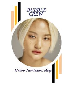 """""""Bubble Crew Member Introduction: Molly"""" by aaentertainment ❤ liked on Polyvore featuring art, AAGROUPS and BUBBLECREWGROUP"""