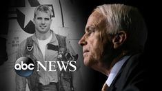 Colleagues and former presidents speak out about the U. war hero and political maverick as McCain's family shares details of his funeral. Family Share, The Visitors, Former President, Abc News, How To Relieve Stress, Sexy Men, Death, Movie Posters, Fictional Characters
