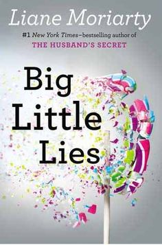 """Big Little Lies """"This story follows three moms who have children in the same kindergarten class in an idyllic Australian seaside community. Parents behaving badly provide plenty of fodder for wicked humor. """""""