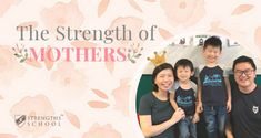 Mother's Day Article 2018: The Strength of Mothers