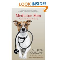 Medicine Men: Extreme Appalachian Doctoring: Carolyn Jourdan: Amazon.com: Kindle Store  { Very Good Book }