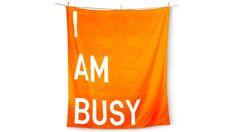 I am busy tea towel